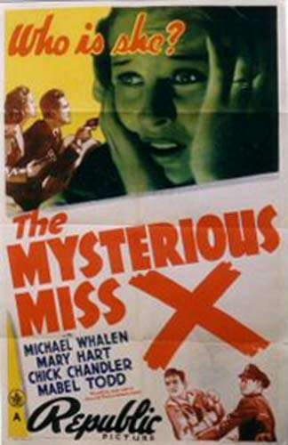 The Mysterious Miss X (1939)